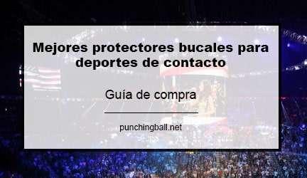 Mejores protectores bucales para deportes de contacto